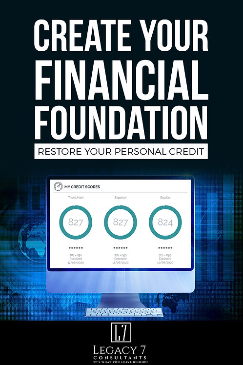Creat your financial foundation. Restore your personal credit.