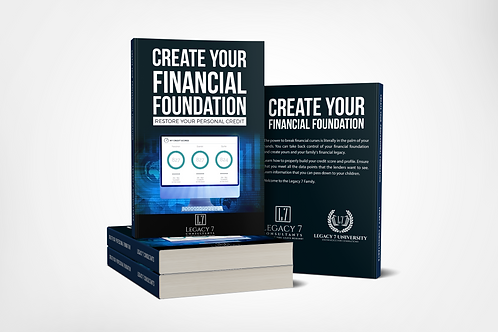 Create Your Financial Foundation Restore your personal credit