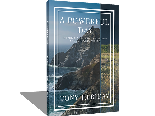 """""""A Powerful Day"""" by Tony T. Friday"""