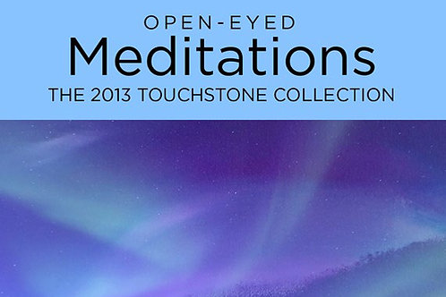 Open-Eyed Meditations