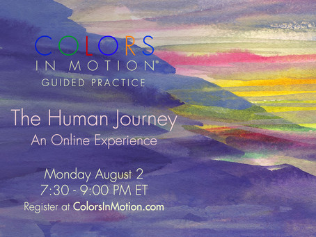 """Join us: """"The Human Journey"""" Online Practice Group - Monday August 2, 2021"""