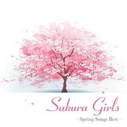「Sakura Girls -Spring Songs Best-」