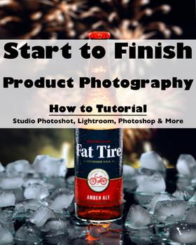 Start to Finish - Product Photography