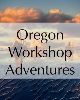 Oregon Workshop Adventures