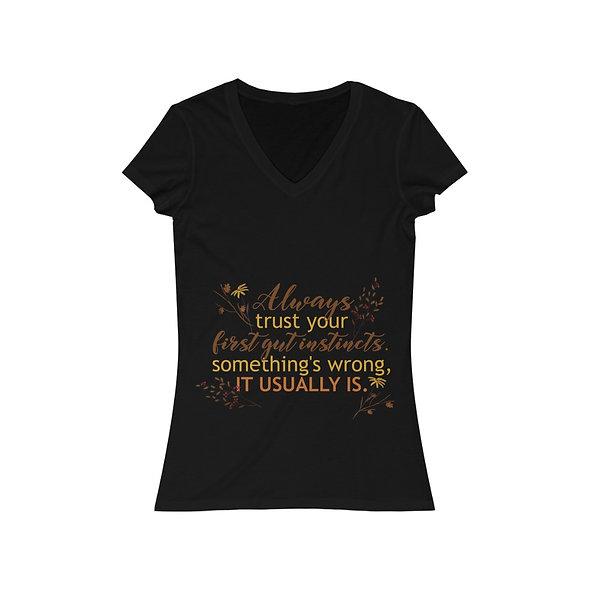 Always Trust Your Gut - Women's Jersey Short Sleeve V-Neck Tee