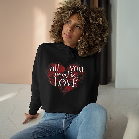 All You Need Is Love - Crop Hoodie