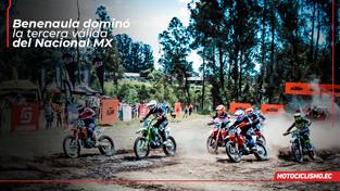 Benenaula dominó la tercera fecha del Nacional de MX que reunión 149 pilotos