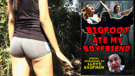 BIGFOOT ATE MY BOYFRIEND (2016)