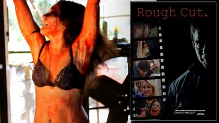 ROUGH CUT (2013)