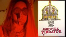 AMITYVILLE VIBRATOR (2020)
