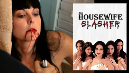 THE HOUSEWIFE SLASHER (2012)
