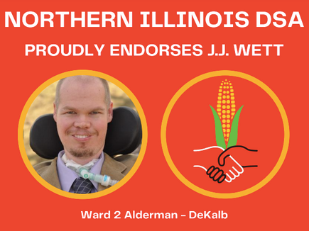 Northern Illinois DSA Endorses J.J. Wett For DeKalb Alderman