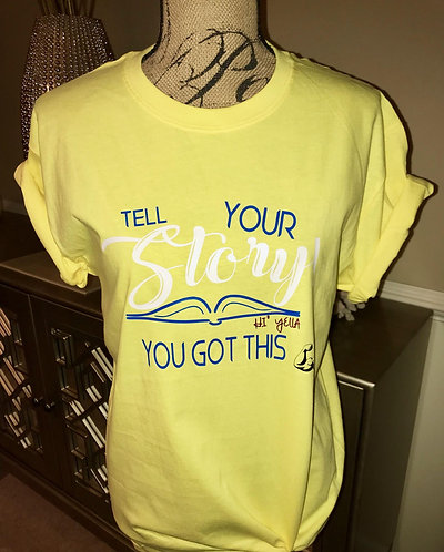 """""""Tell Your Story"""" - Author's Book Tee"""
