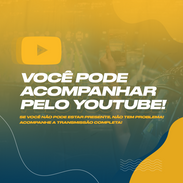 Você pode acompanhar pelo youtube (FEED).png
