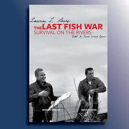 The Last Fish War: Survival on the River