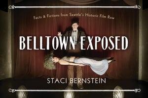 Belltown Exposed
