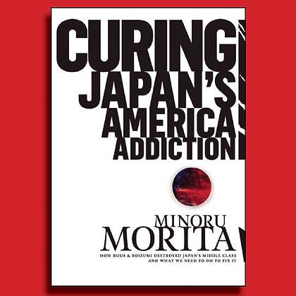 Curing Japan's America Addiction