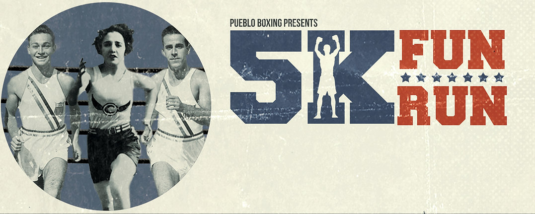 Pueblo Boxing 5K Fun Run banner
