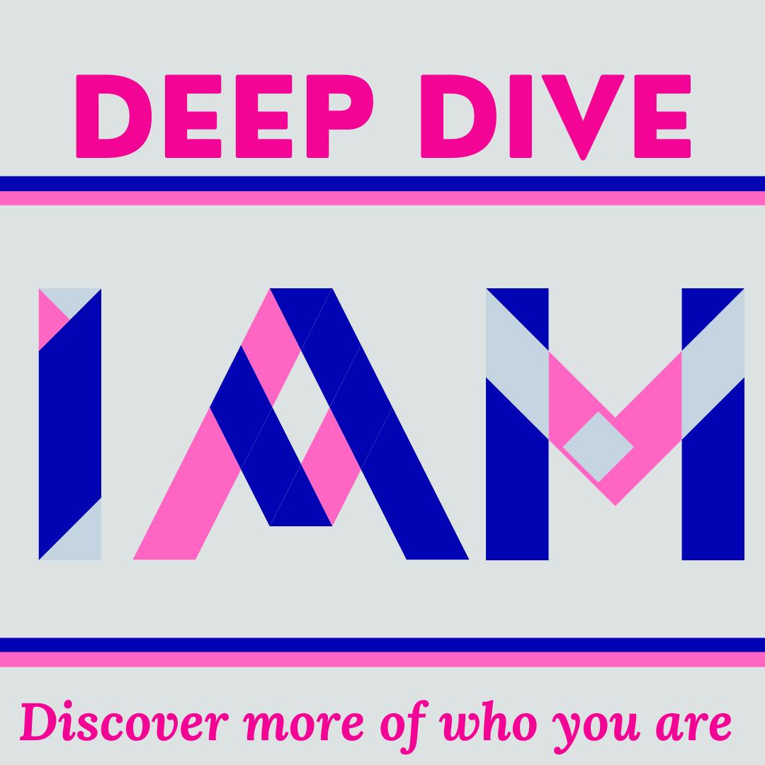 I AM Deep Dive