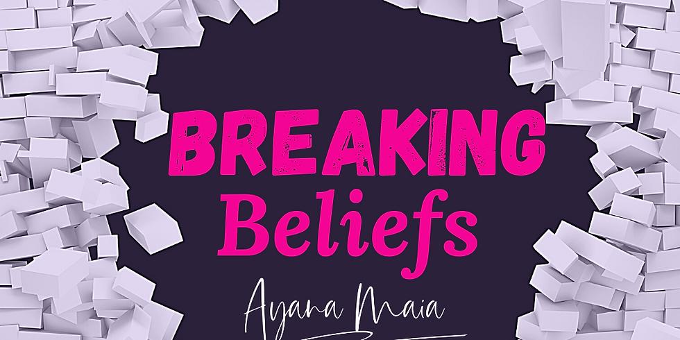 Breaking Beliefs