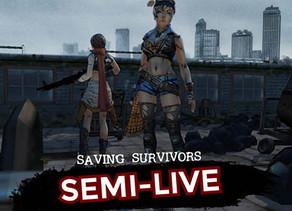Saving Survivors (Semi-Live)