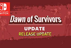 Update: Dawn of Survivors 2 | Nintendo Switch