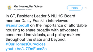 In CT, Resident Leader & NLIHC Board member Daisy Franklin interviewed @senatorduff on the importance of affordable housing to share broadly with advocates, concerned individuals, and policy makers throughout the state and beyond. #OurHomesOurVoices https://youtu.be/U7l9oEuxc2o