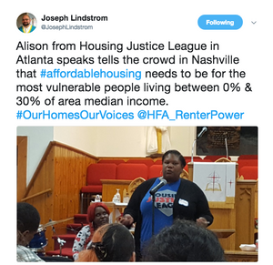 Alison from Housing Justice League in Atlanta speaks tells the crowd in Nashville that #affordablehousing needs to be for the most vulnerable people living between 0% & 30% of area median income. #OurHomesOurVoices @HFA_RenterPower
