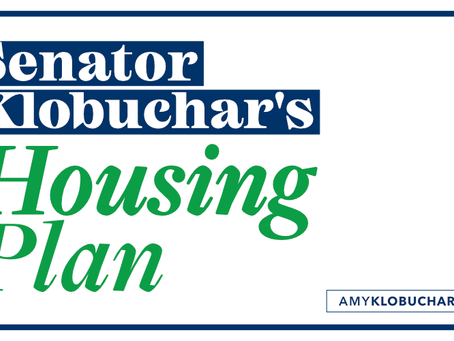 Senator Klobuchar's Housing Plan