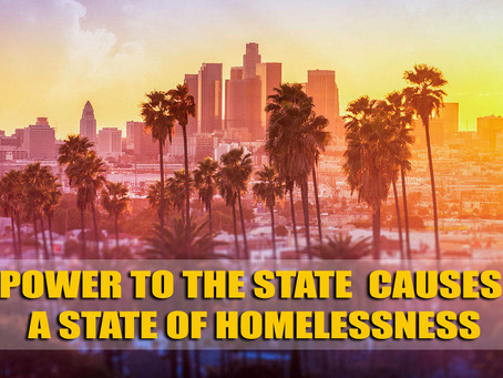 HOMELESSNESS - A CONSEQUENCE OF PROGRESSIVE UTOPIA