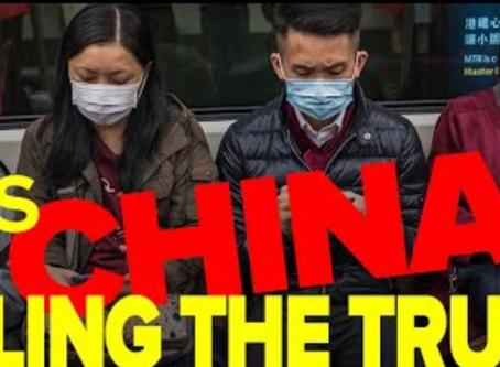 CORONAVIRUS OUTBREAK: CHINA'S BEEN LYING TO THE WORLD