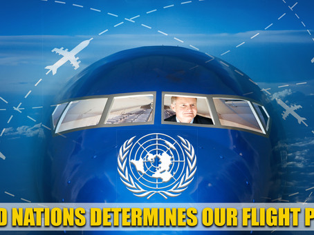 UNITED NATIONS DETERMINES OUR FLIGHT PATHS