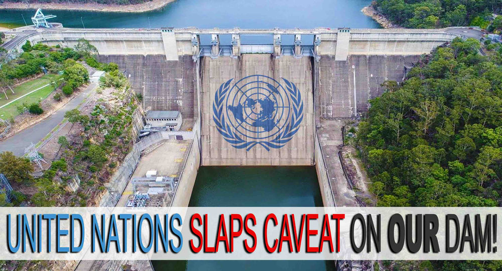 UNITED NATIONS SLAPS CAVEAT ON WARRAGAMBA DAM