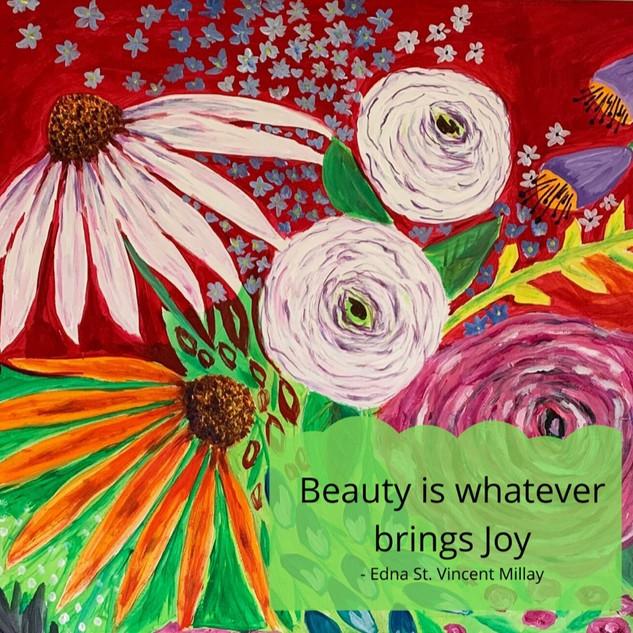 Beauty is whatever brings joy