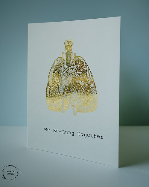 We Be-Lung Together - Punny Anatomy Card
