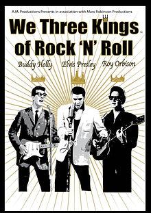 WE THREE KINGS - OF ROCK N ROLL