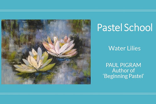 PASTEL SCHOOL Water Lillies