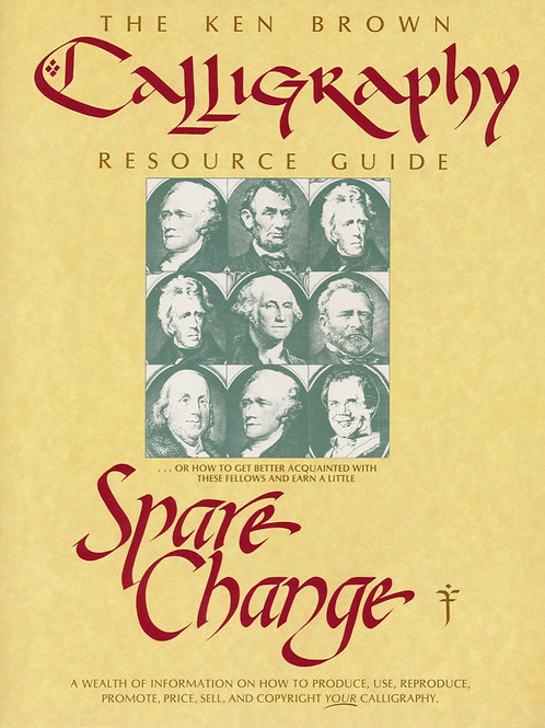The Ken Brown Calligraphy Resource Guide - Spare Change