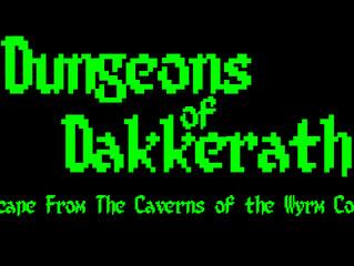 Dungeons of Dakkerath - Coming Soon!