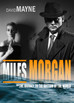 The Miles Morgan novel is coming!