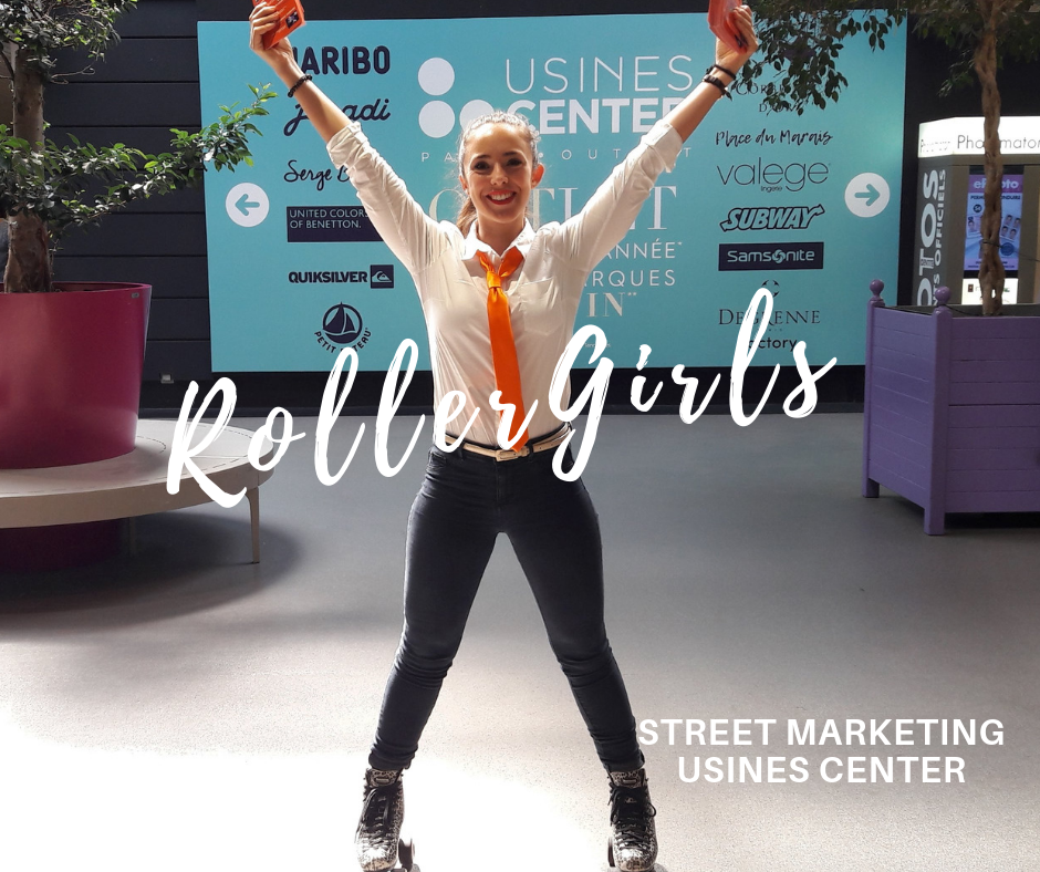 Roller Girls Hôtesses - Usines Center- Centre Commercial