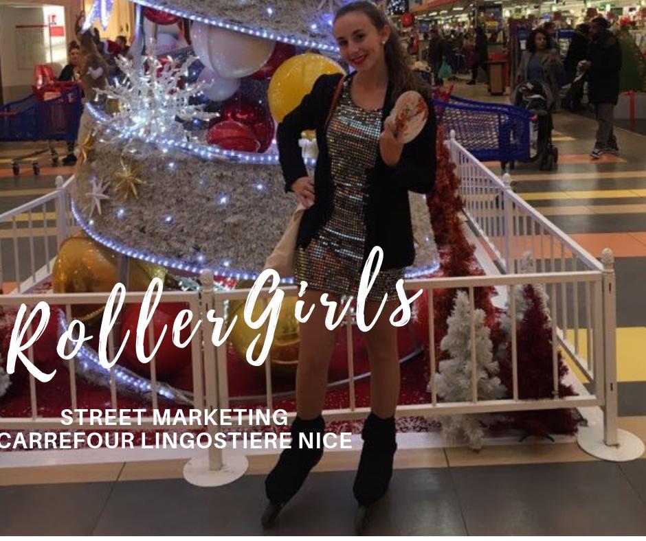 Carrefour Lingostiere Nice - Roller Girl Hôtesses