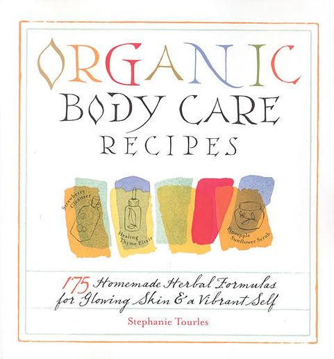 Organic Body Care Recipes
