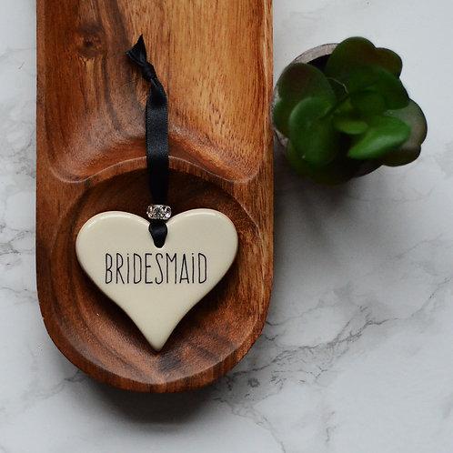 Bridesmaid Ceramic Heart