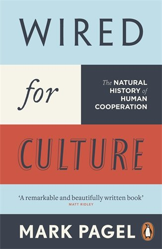 Wired for Culture