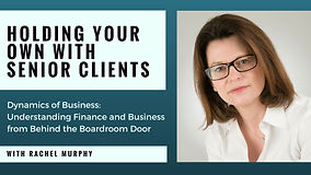 Holding your own with Senior Clients