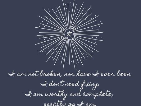 I am not broken.