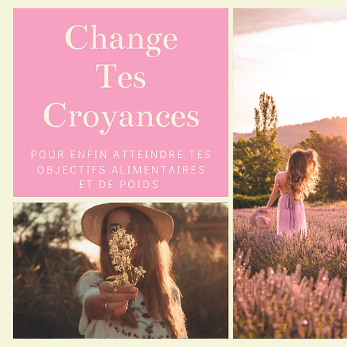 Change Tes Croyances - Audio