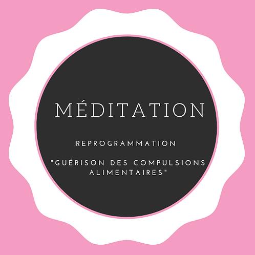 """Méditation """"Guérison des Compulsions Alimentaires"""" - Audio"""