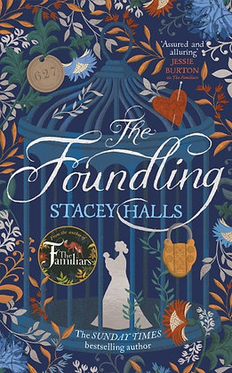 Stacey Halls - 'The Familiars' to 'The Foundling'